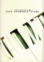 Jazz Keyboard Study, A Workbook for Both, Non-Pianists and Pianists