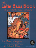 The Latin Bass Book: - A Practical Guide, Chuck Sher