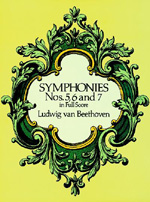 Beethoven, Symphonies Nos. 5, 6 and 7 in Full Score