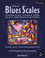The Blues Scales, Essential Tools For Jazz Improvisation, Dan Greenblatt