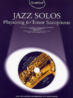 Guest Spot: Jazz Solos Playalong For Tenor Saxophone