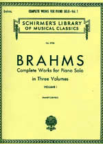 Brahms Complete works for Piano Solo volume I