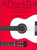 A Tune a Day for classical Guitar Book one