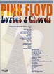 Pink Floyd: Lyrics And Chords