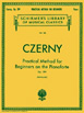 Czerny , PRACTICAL METHOD FOR BEGINNERS, OP. 599