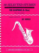 80 SELECTED STUDIES FOR SAXOPHONE by Jay Arnold