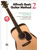 Alfred's Basic Guitar Method, Book 2 by Ron Manus, Morton Manus (AP.28377) ISBN 9780739048894