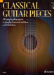 Classical Guitar Pieces, 50 easy-to-play pieces