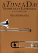 A Tune A Day For Trombone Or Euphonium, Book One