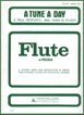 A Tune A Day For Flute Or Piccolo, Book two