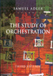 The Study of Orchestration,  Samuel Adler, Book Only