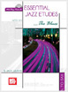 Essential Jazz Etudes...The Blues for Alto Sax, Jack Wilkins (Saxophonist)