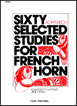 Kopprasch, Sixty Selected Studies For French Horn, Book 1