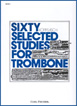 Kopprasch, Sixty Selected Studies for Trombone, Book 1