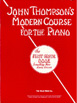 John Thompson's Modern Course For Piano The First Grade Book  HL 00412081
