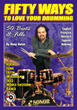 Fifty Ways To Love Your Drumming, 50 Beats and Fills, by Rony Holan