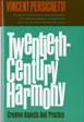 Twentieth-Century Harmony-  Creative Aspects and Practice by Vincent Persichetti