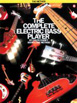 The Complete Electric Bass Player, Book 1 : The Method, Chuck Rainey