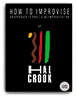 How to Improvise by Hal Crook