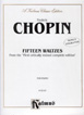 Chopin, Fifteen Waltzes For Piano