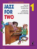Jazz for Two, Easy Jazz and Pop Pieces for Piano Duet, Vol. 1