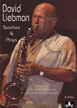 David Liebman Teaches and Plays: A Day at the Summer Jazz Workshops
