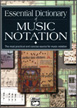 Essential Dictionary of Music Notation (Pocket-Size Book)