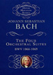 Bach J. S. , The Four Orchestral Suites BMW 1066 – 1069