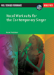 Vocal Workouts For The Contemporary Singer