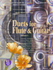 Duets for Flute and Guitar, Volume I