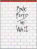 Pink Floyd The Wall - Guitar Tablature Edition