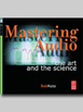 Mastering Audio The Art and the Science