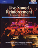Live Sound Reinforcement - Bestseller Edition (Book and DVD)