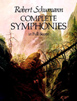 Schumann, Complete Symphonies in Full Score