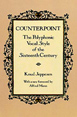 Counterpoint: The Polyphonic Vocal Styles of the Sixteenth Century, Jeppesen