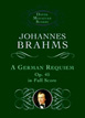 Brahms, A German Requiem, Op. 45, in Full Score