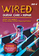 Wired: Guitar Care And Repair (DVD)