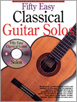Fifty Easy Classical Guitar Solos