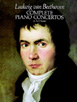 Beethoven, Complete Piano Concertos in Full Score