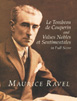 Ravel, Le Tombeau de Couperin and Valses Nobles et Sentimentales in Full Score