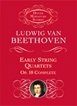 Beethoven, Early String Quartets: Op. 18 Complete