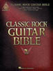 Classic Rock Guitar Bible - Guitar Recorded Version (HL 00690662)