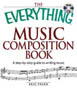 The Everything Music Composition Book - (HL00333000)