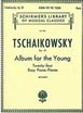 Tchaikovsky, Album for the Young (24 Easy Pieces), Op. 39 (HL 50256480)