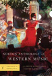 Norton Anthology of Western Music (Sixth Edition) vol. 2 classic to romantic אנתולוגיה של מוזיקה מערבית