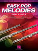 Easy Pop Melodies for Flute HL 00125784