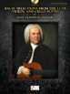 Bach – Selections from the Lute, Violin, and Cello Suites for Easy Classical Guitar HL00103245 באך לגיטרה