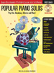 Popular Piano Solos Pop Hits, Broadway, Movies and more Grade 1 (HL 00416691)